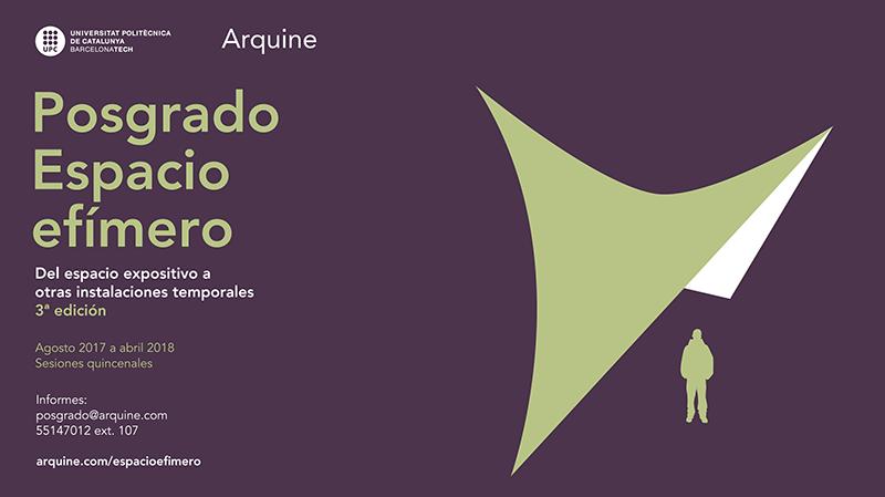 Posgrado Espacio Efímero 2017 | Arquine