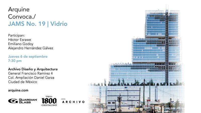 Arquine Jams    No.19 @ Archivo Diseño y Arquitectura   Ciudad de México   Ciudad de México   México