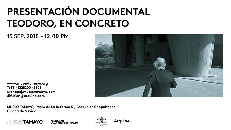 Documental 'Teodoro, en concreto' @ Museo Tamayo   Ciudad de México   Ciudad de México   México