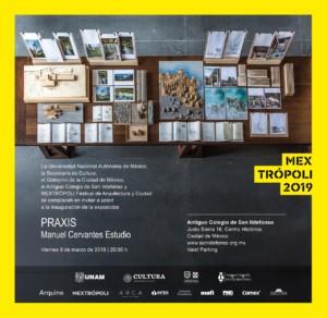 Exposición:Praxis | Manuel Cervantes Estudio @ Antiguo Colegio de San Ildefonso